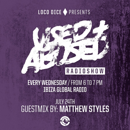 USED+ABUSED RADIO SHOW #7 - MATTHEW STYLES (FREE DOWNLOAD)