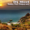 Dj Meel - Summer Flute (Original Mix) (Released on Vintage Deep Records!)