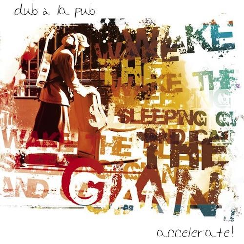 Dub à La Pub - Come a Long Way [2013]