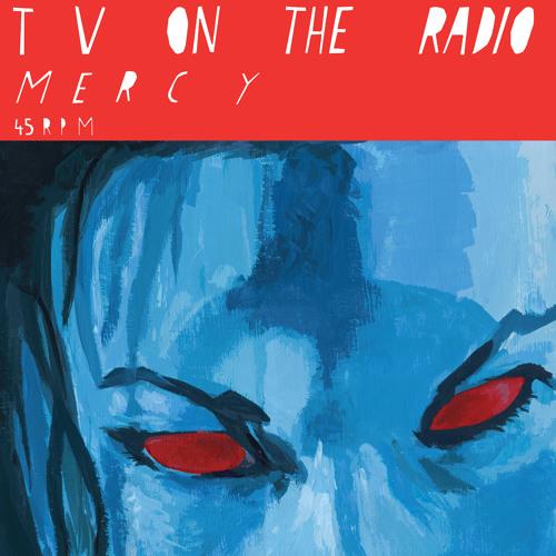 TV On The Radio - Mercy (My Life Vocals)