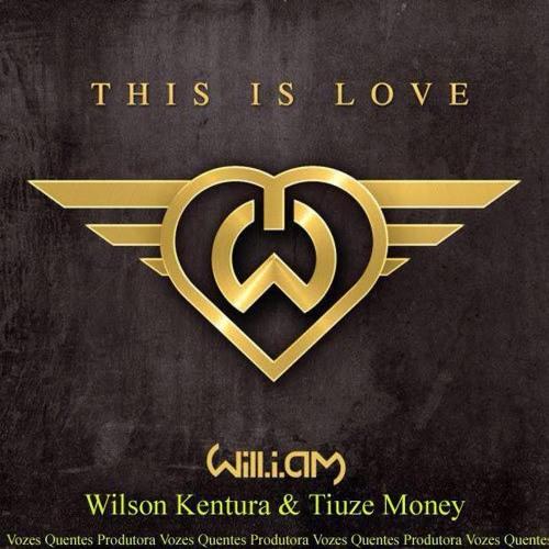 This Is Love (Wilson Kentura & Tiuze Money Fire Remix) - Will.i.am ft Eva Simons