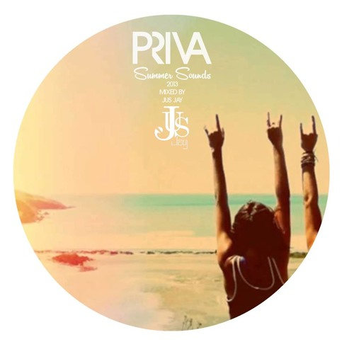 PRIVA Summer Sounds 2013 mixed by Jus-Jay