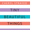 The Other Side Of The Pool from Tiny Beautiful Things by Cheryl Strayed