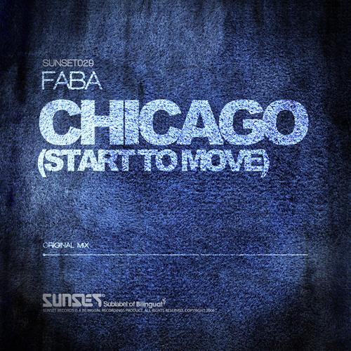 SUNSET029 | Faba - Chicago (Start To Move)