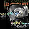 non stop mix by Dj Akshay