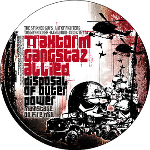 Traxtorm Gangstaz Allied - Disposal of outer power (Traxtorm Records - TRAX0063)