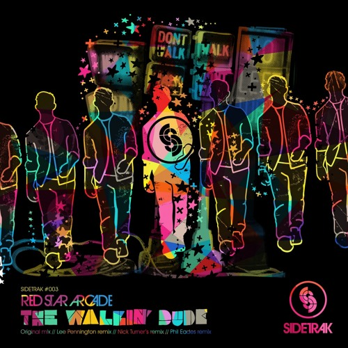 STEP003 : Red Star Arcade - The Walkin' Dude (Nick Turner's Walk On The Dark Side Mix)