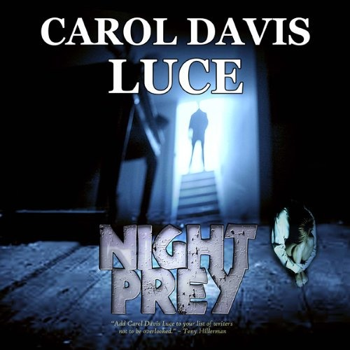 Night Prey by Carol Davis Luce,  Narrated by Jennette Selig