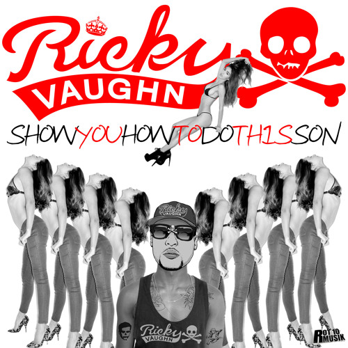 Show You How To Do This Son by Ricky Vaughn - Moombahton.NET EXCLUSIVE