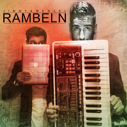Jimmy&Wenzel - Rambeln ( free track - original mix )