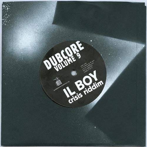 spb7022: IL Boy - crisis riddim - dubcore vol.9 preview