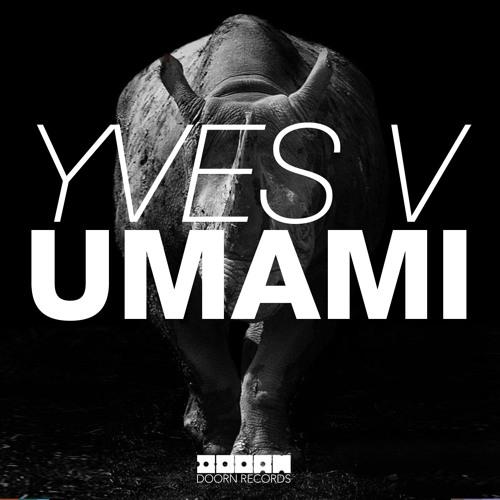 Yves V - Umami (World Premiere @ Identity Radioshow by Sander Van Doorn)