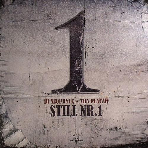 DJ Neophyte & Tha Playah - Still Nr.1 (NEO037) (2008)