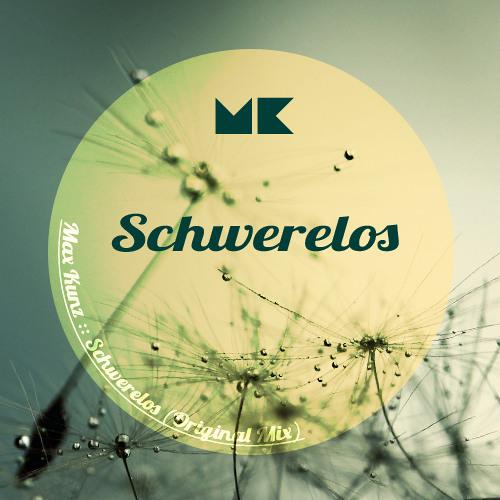 Schwerelos (Original Mix)