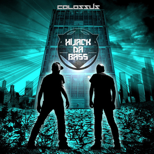 Hijack Da Bass - Colossus (Original Mix) Free Download