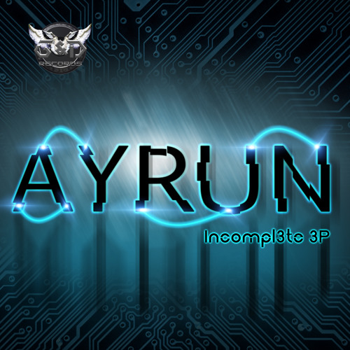 Ayrun - Incomplete (out now on beatport and itunes!)
