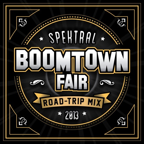 BOOMTOWN ROAD TRIP MIX mixed by SPEKTRAL