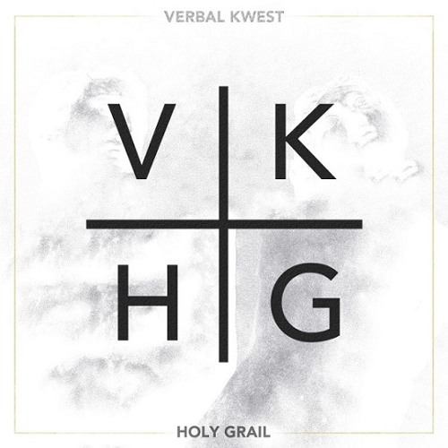 Verbal Kwest - Holy Grail (Remix)