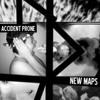 Accident Prone - New Maps