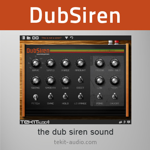 DubSiren plug-in demo 1