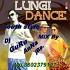 LUNGI DANCE [HONEY SINGH] MIX BY Dj GuRu AnNa JBp.8602379127