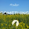 [FREE] AZEDIA - Something (Keeno Remix) [OUT NOW]