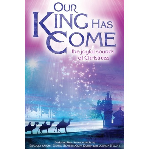 Our King Has Come - Word Music Anthem, Arr./Orch. by Joshua Spacht