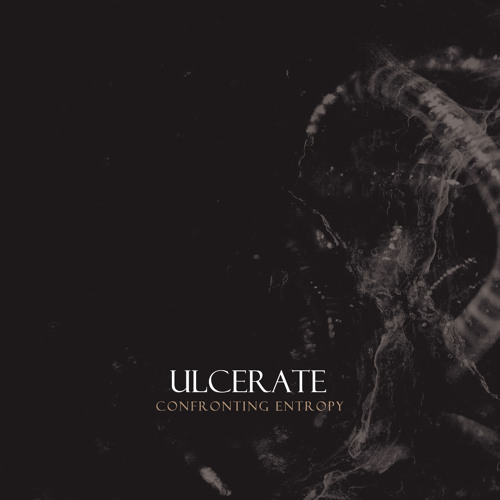 Ulcerate- Confronting Entropy