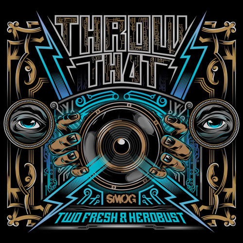 Throw That by Two Fresh & HeRobust