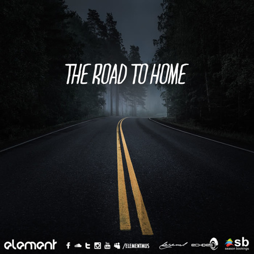 Element - The Road To Home (Aug.2013)