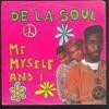 DE LA SOUL-ME MYSELF & I (RINGTONE MAKERS RMX 2013)
