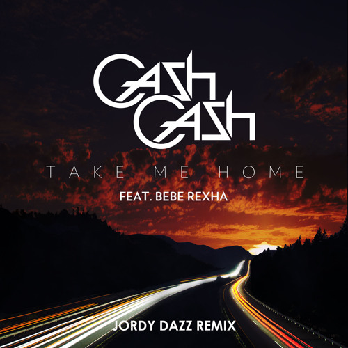 Cash Cash - Take Me Home feat. Bebe Rexha (Jordy Dazz Remix)