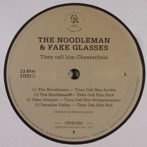 GWE1201 — The Noodleman & Fake Glasses — They Call Him Chesterfield 12""