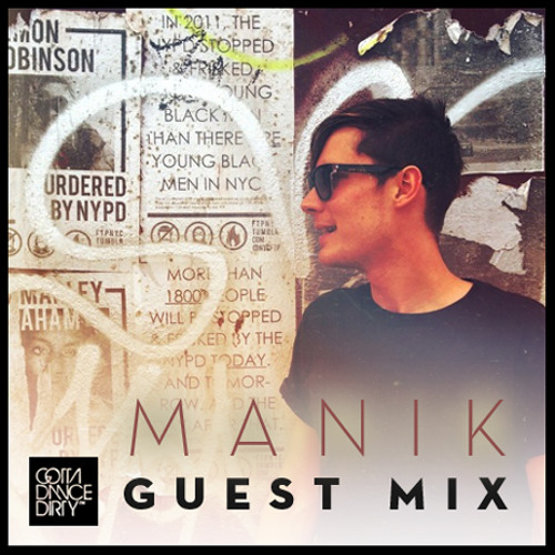 GDD™ Guest Mix: MANIK - Summer Minimix
