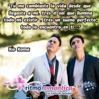 ♥ Río Roma  - Tu Me Cambiastes la Vida ♥