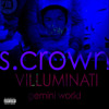 S.Crown - Villuminati (Freestyle)