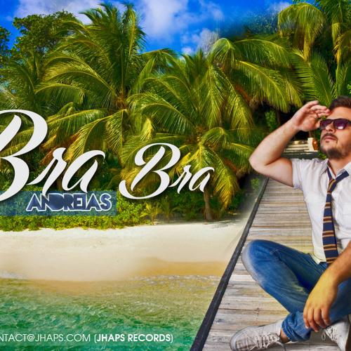 Andreias - U Bra bra (Original Extended) mp3