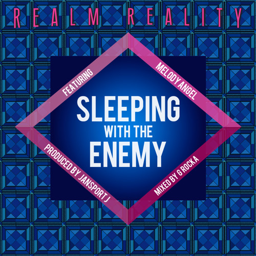 Sleeping with the Enemy featuring Melody Angel (Prod. by Jansport J)