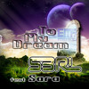 To My Dream - S3RL feat Sara