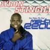 Byron Stingily - You Make Me Feel (Mighty Real) [Club Mix]