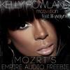 KELLY ROWLAND ft. Lil Wayne - Motivation (MOZRT's Empire Audio Freebie)