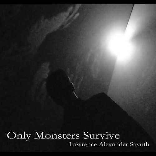 Only Monsters Survive IV
