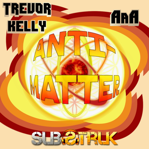 ᶲ Trevor Kelly & AaA ᶲ ~ Normandy * OUT NOW on SubStruk Records*