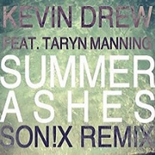 KDrew Ft. Taryn Manning - Summer Ashes (SON!X REMIX) (FREE DL)
