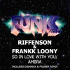 Riffenson & Frank Loony - Ambra/So In Love With You (Original + Dinamixx & Frisber Remix)