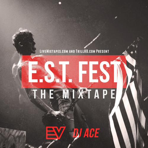 #MIXTAPEMONDAY | E-V & Ace - EST Fest The Mixtape