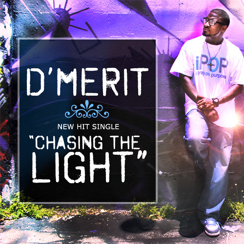Chasing The Light By D 39 Merit Listen To Music