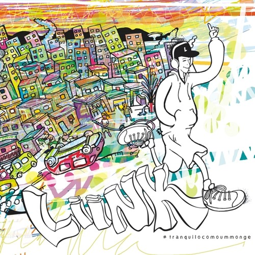 Liink #Tranquilocomoummonge (Álbum completo)