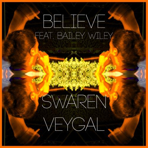 Believe (Feat. Bailey Wiley)