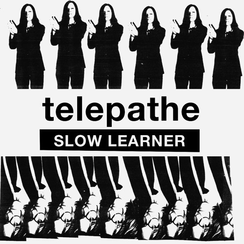 Telepathe - Slow Learner (Background Vocals)